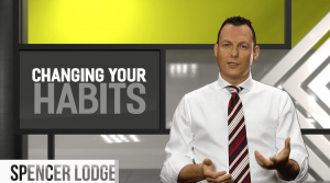 "Members Only Video – ""Changing Your Habits"" by Spencer Lodge"